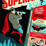 OtLB – Was Superman A Spy?