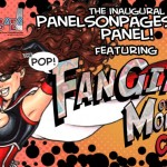 The PoP! C2E2 Panel, featuring The PoP! Fangirl of the Month Contest!