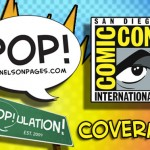 Exclusive PoP!ulation coverage of San Diego Comic Con 2010!