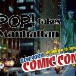 PoP! Takes Manhattan:  New York Comic Con, Day 2!