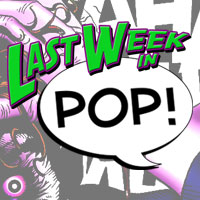 PCN - Last Week in PoP! Episode 62