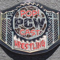 Pop!Cast Wrestling Episode #81 aka Pancake Weekly
