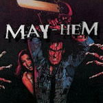 Spooky Empire presents MAY-HEM!