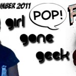 PoP! Fangirl of the Month – November 2011