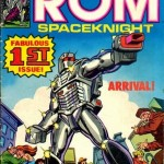 Holy Crap, Remember…Rom: Spaceknight