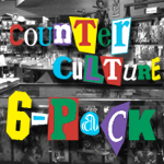 Counter Culture PoP! Top 6-Pack: February 2013