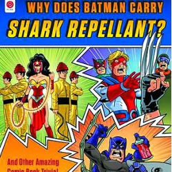 Review: Why Does Batman Carry Shark Repellent?