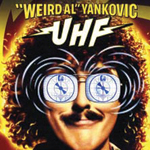Holy Crap! Remember... UHF!