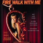 "It's New To Me – ""Two Seasons and a Movie"" Edition (TWIN PEAKS: FIRE WALK WITH ME)"