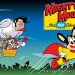 Holy Crap, Remember...MIGHTY MOUSE: THE NEW ADVENTURES?