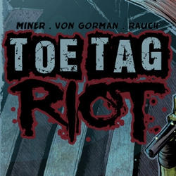 Back This! Toe Tag Riot!