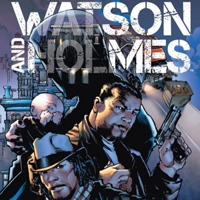 Review: 'Watson And Holmes Vol. 1: A Study In Black'