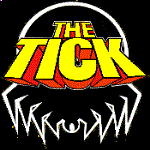 Holy Crap! Remember... The Tick?