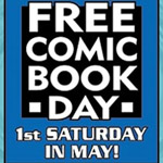 Free Comic Book Day 2016 and What You Should Grab